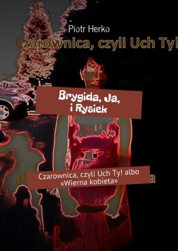 Brygida, Ja, iRysiek