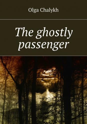 The ghostly passenger