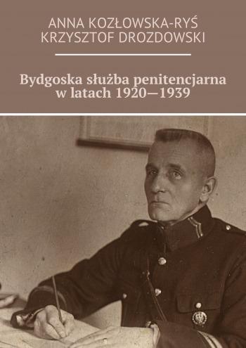 Bydgoska służba penitencjarna wlatach 1920—1939