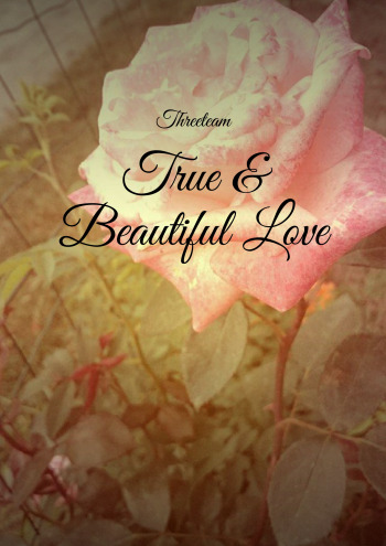 True & Beautiful Love