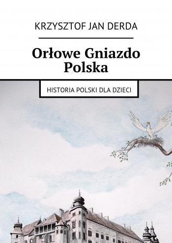 Orłowe Gniazdo Polska