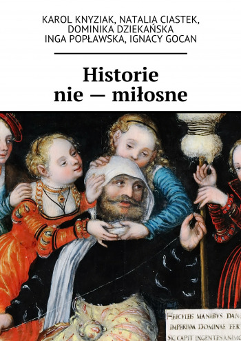 Historie nie— miłosne