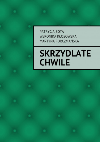 Skrzydlate Chwile