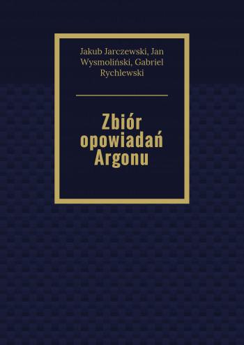 Zbiór opowiadań Argonu