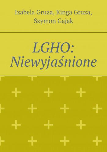 LGHO: Niewyjaśnione