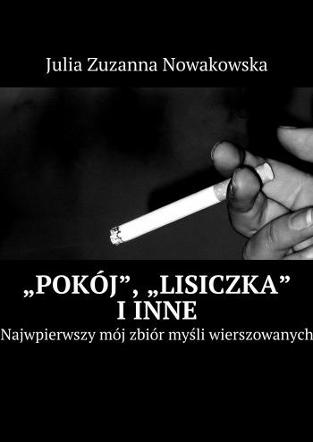 """""""Pokój"""", """"Lisiczka"""" iinne"""