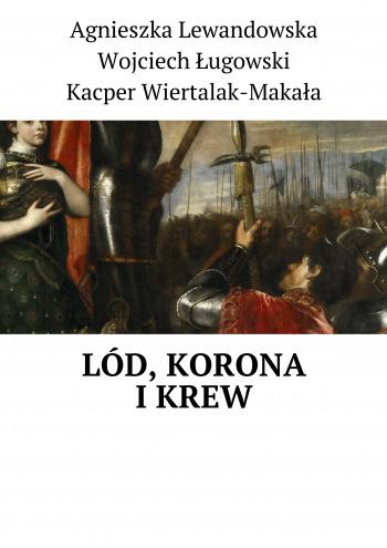 Lód, Korona iKrew