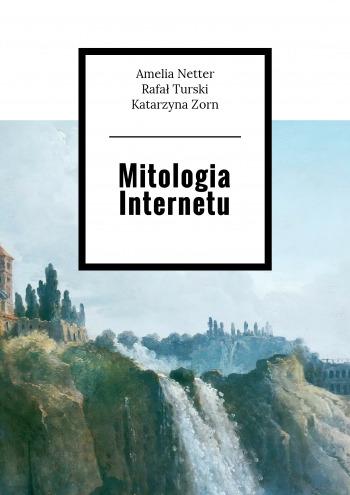 Mitologia Internetu