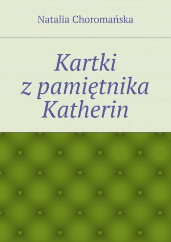 Kartki zpamiętnika Katherin