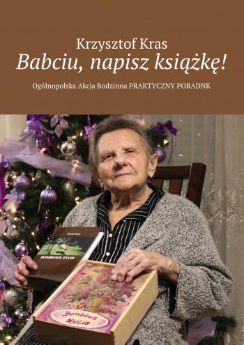 Babciu, napisz książkę!