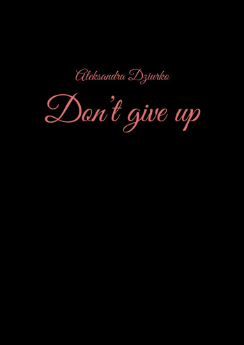 Don't giveup