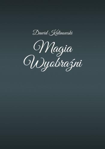 Magia Wyobraźni