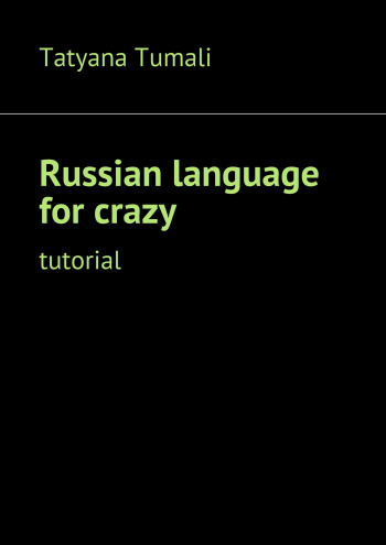 Russianlanguage for crazy