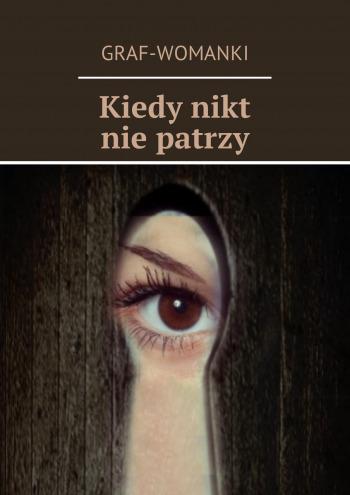 Kiedy nikt niepatrzy