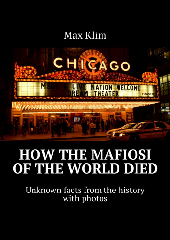 How the Mafiosi of the World died