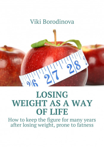 Losing weight as a way of life