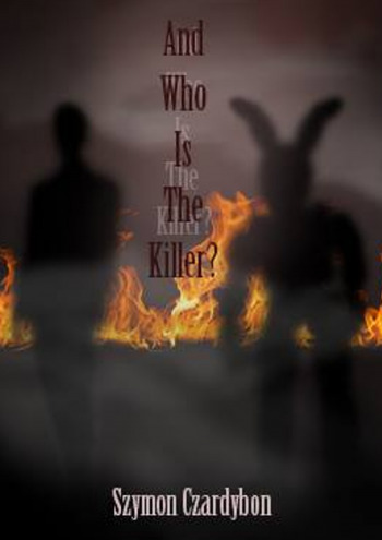 And Who Is The Killer?