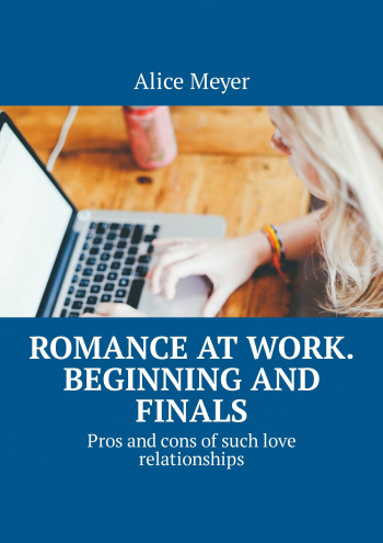 Romance at work. Beginning and Finals