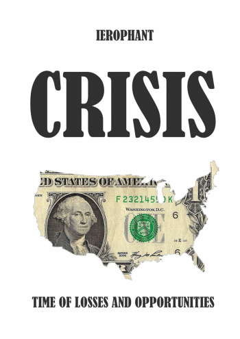 Crisis: Time of Losses and Opportunities