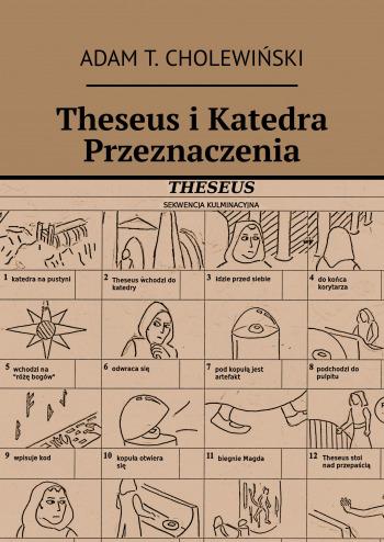 THESEUS I KATEDRA PRZEZNACZENIA | Fantazy