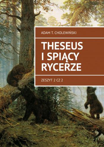 THeseus i SPIACY RYCERZE